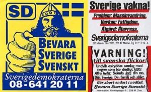 Sverigedemokraterna driver kampanj mot människors lika värde